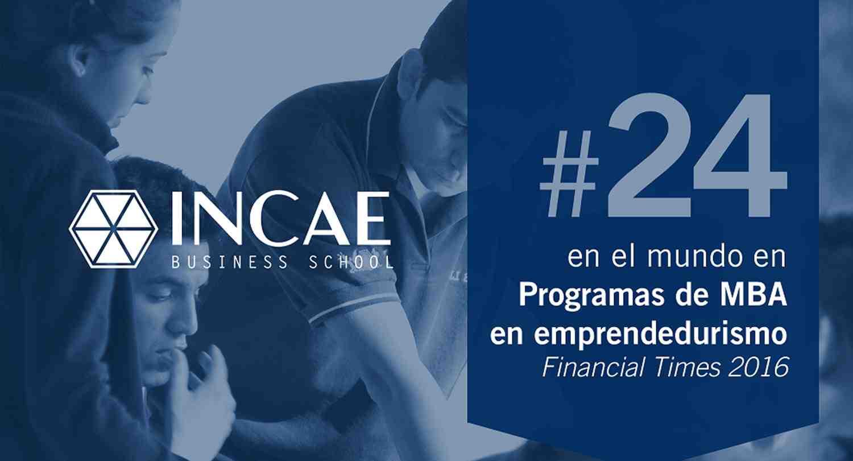 INCAE es 24 del mundo en emprendedurismo