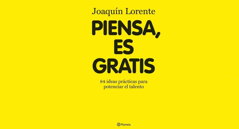 """""""Piensa es gratis"""", Libro destacado del 2010"""