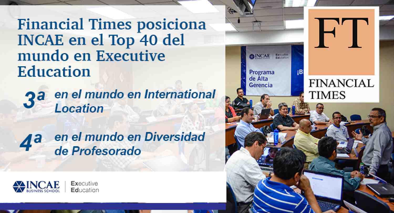 INCAE fortalece su posicionamiento como líder internacional en programas de Educación Ejecutiva
