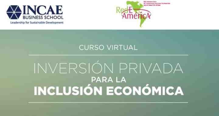 El CLACDS y RedEAmérica lanzan segunda edición del curso virtual sobre inversión social privada para la inclusión económica